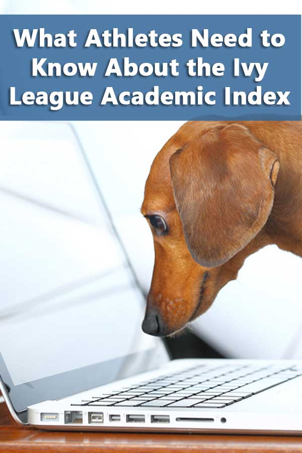 What Athletes Need to Know About the Ivy League Academic Index