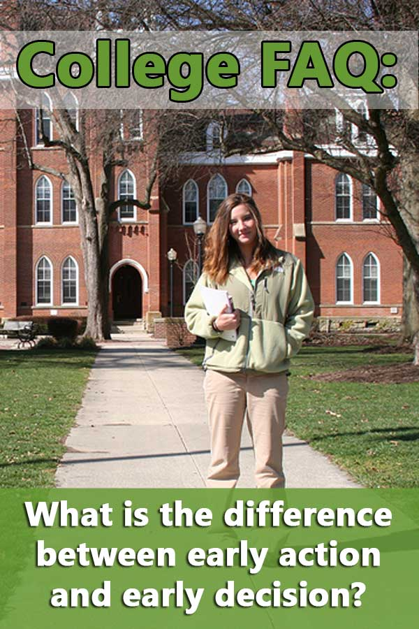 FAQ: What is the difference between early action and early decision?