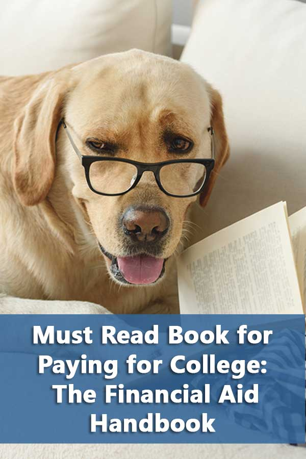 Why The Financial Aid Handbook is the one book you should read about finding and paying for college.