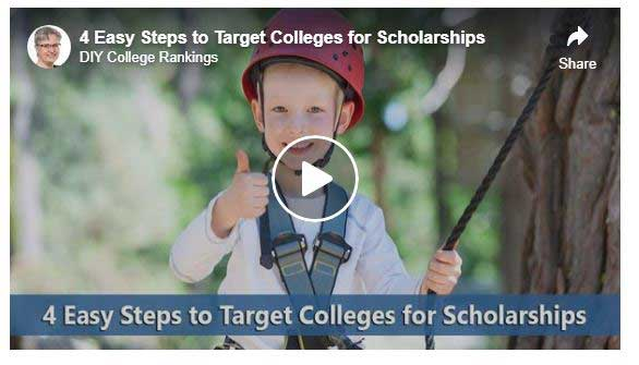Link to video 4 Easy steps to target colleges for scholarships