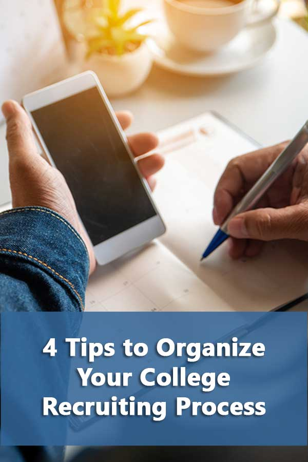 4 Tips to Organize Your College Recruiting Process