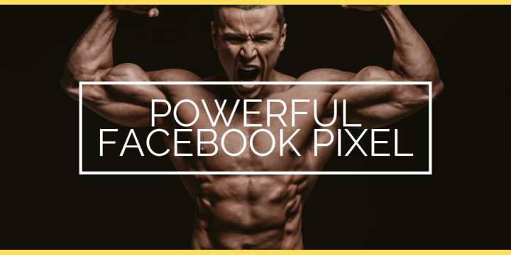 The Powerful Facebook Pixel