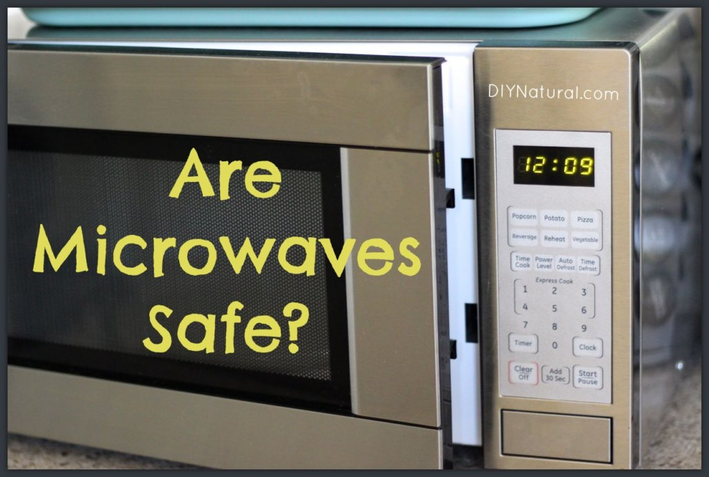 are microwaves safe and what are some