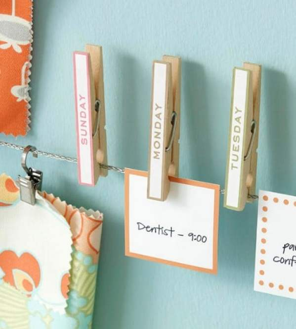Organize your schedule on a clothesline.