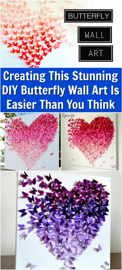 Creating This Stunning DIY Butterfly Wall Art Is Easier Than You Think DIY Amp Crafts