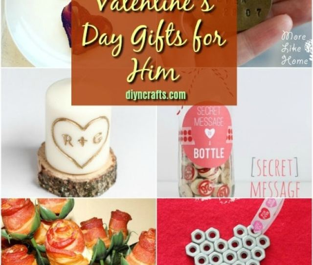 Diy Valentines Day Gifts That Show Him How Much You Care