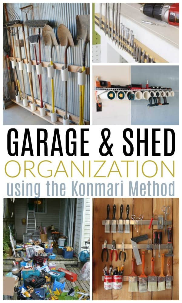 Garage And Shed Organization With The Konmari Method