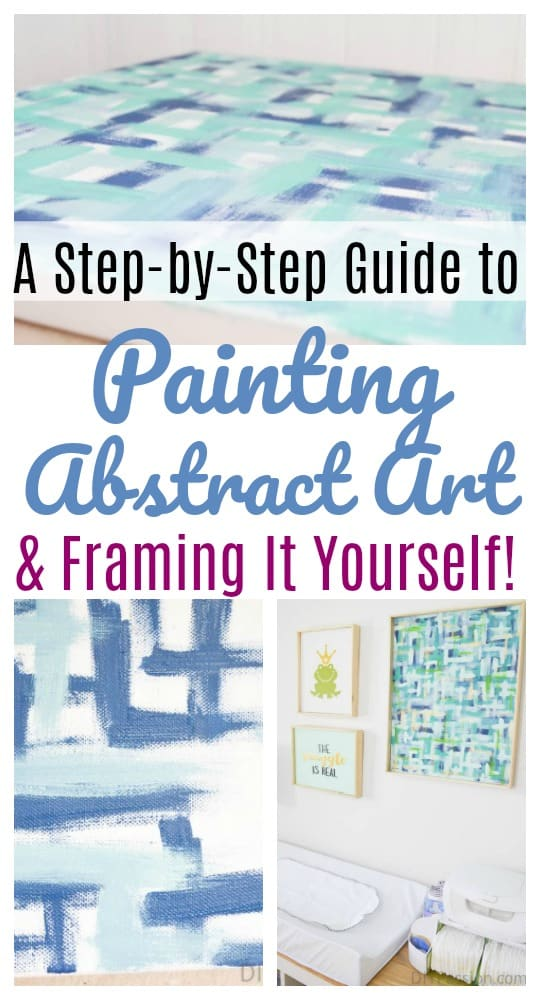 Yes! You can paint abstract art and frame it yourself – DIY Passion