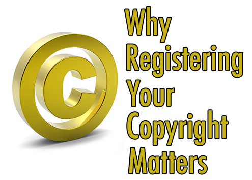 why-copyright-registration-matters