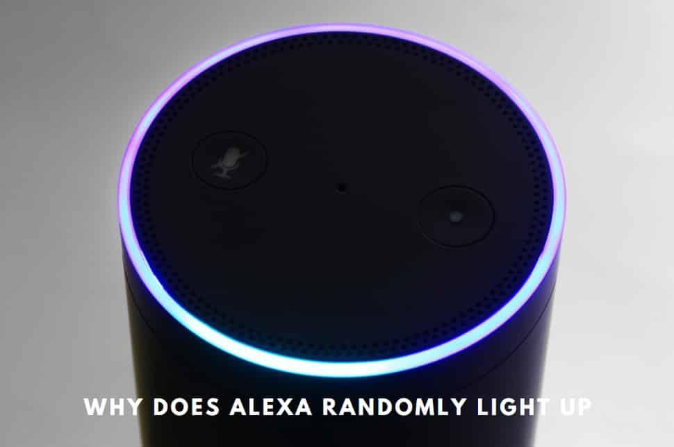 why does alexa randomly light up