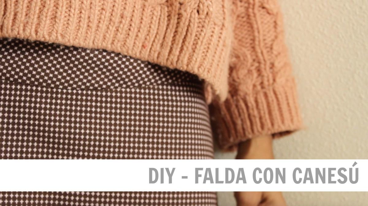 DIY - Como confeccionar una falda con canesú