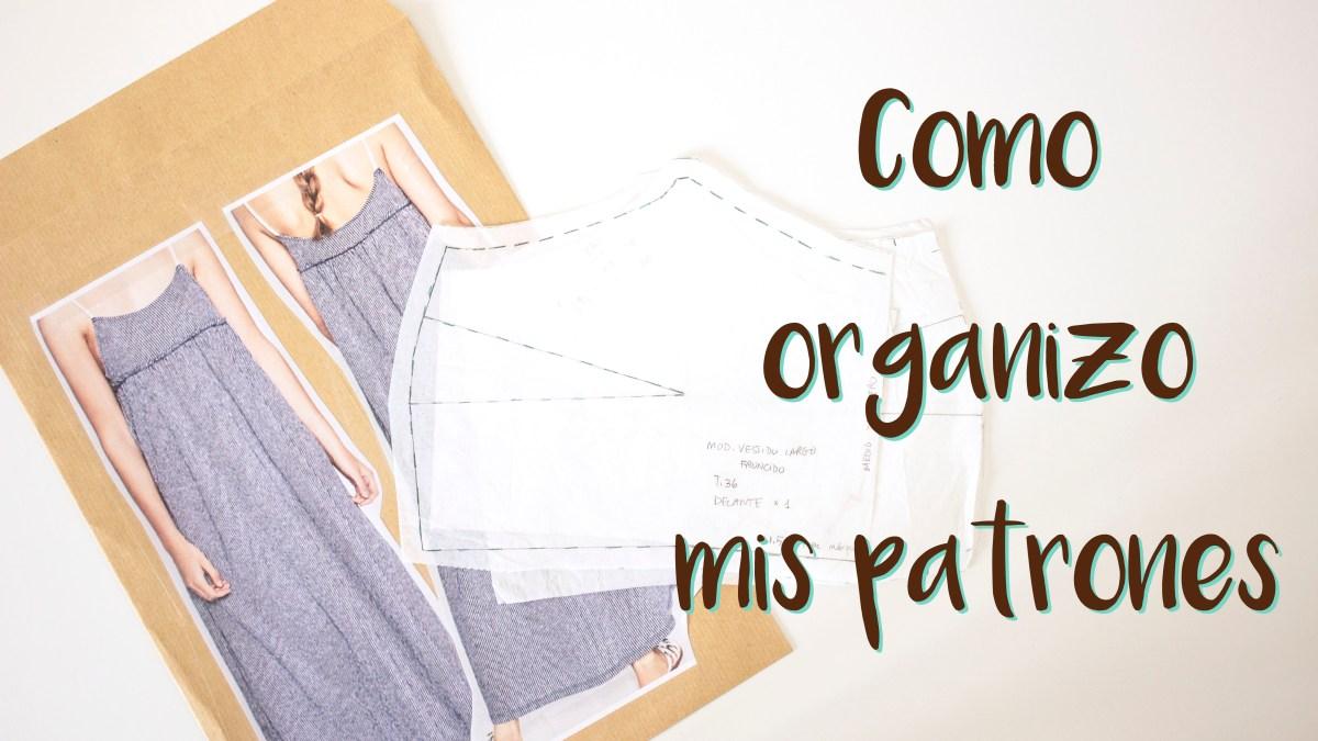 Cómo organizar los patrones de costura | Manneken