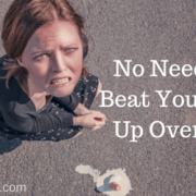 Don't Beat Yourself Up