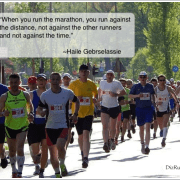 In the Marathon, It's You Against the Distance