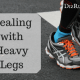 Dealing with Heavy Legs