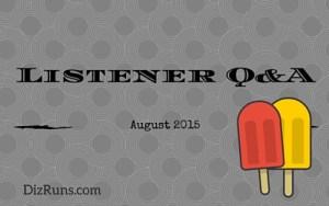 Listener Q&A August 2015