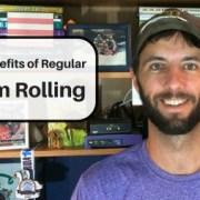 Benefits of Using a Foam Roller