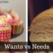 Wants v Needs