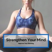 Strengthen Your Mental Game