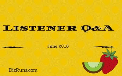 Listener Q&A June 2016