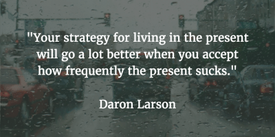 Quote from Daron Larson's TEDx Talk