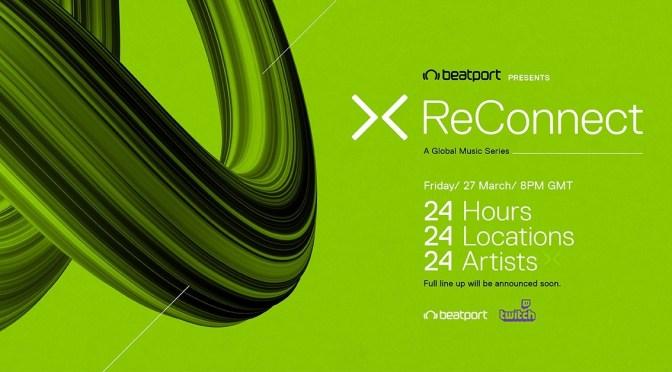 [News] Beatport organizza ReConnect:  24h di live streaming per beneficenza con Carl Cox, Umek, Nora En Pure, Nina Kraviz e molti altri