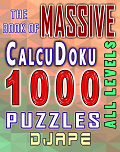 The Massive Book of CalcuDoku, 1000 puzzles