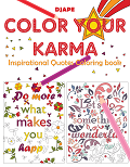 Color Your Karma   Inspirational Quotes Coloring Book