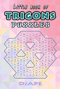 Little book of TRIGONS puzzles