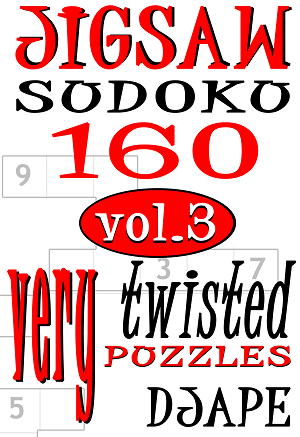 Jigsaw Sudoku very twisted puzzles volume 3