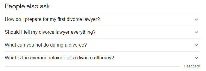 """An example of the PAAs for the search query """"what should I look for in a divorce lawyer?"""""""