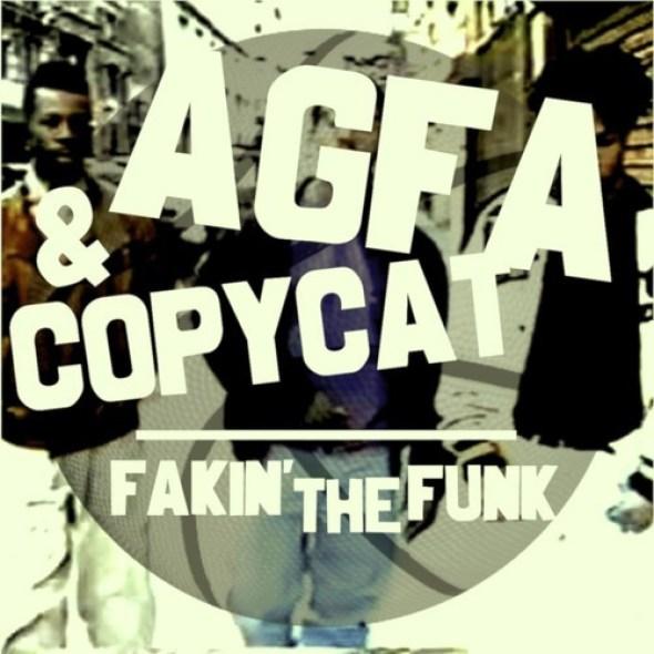 AGFA & Copycat Fakin' the Funk