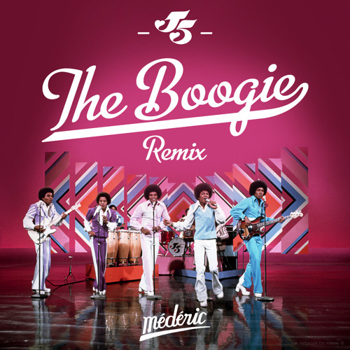 Song of the Day: The Jackson 5 - The Boogie (Médéric Remix)