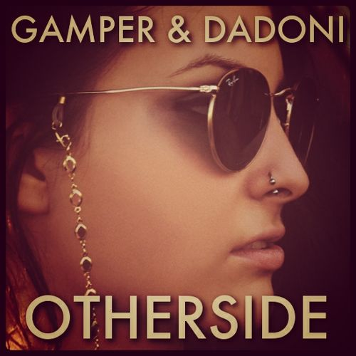 Red Hot Chili Peppers - Otherside (Gamper & Dadoni Remix)