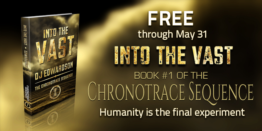 Into the Vast, a dystopian science fiction novel by DJ Edwardson is Free until the end of May