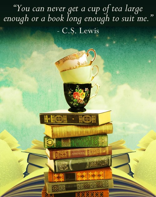cs lewis - cup of tea & long books