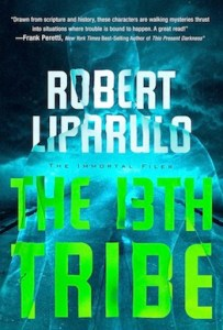 cover for 13th tribe by critically acclaimed author Robert Liparulo