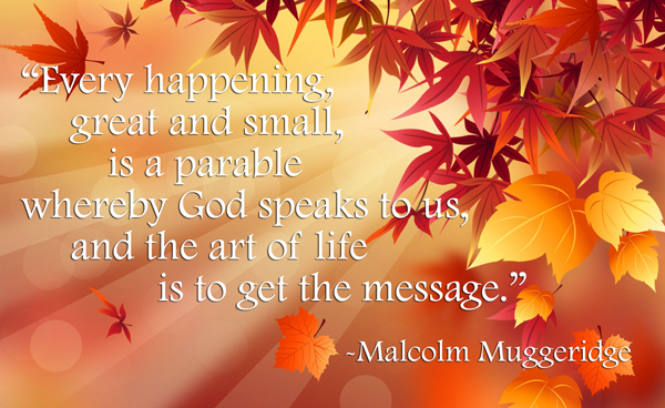 Malcollm Muggeridge Parable Quote