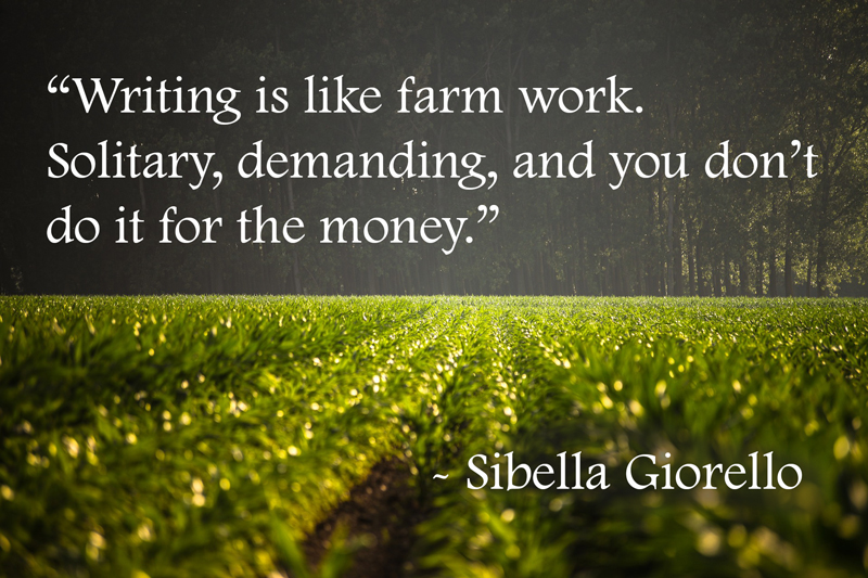 writing is like farm work quote