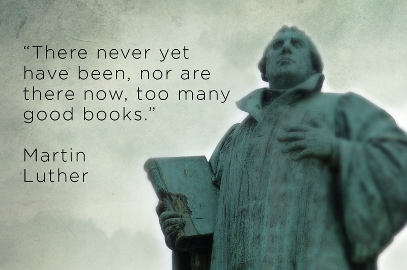 martin luther good books quote