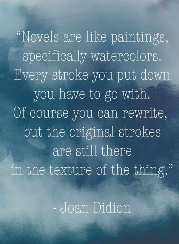 joan didion novels are like paintings quote