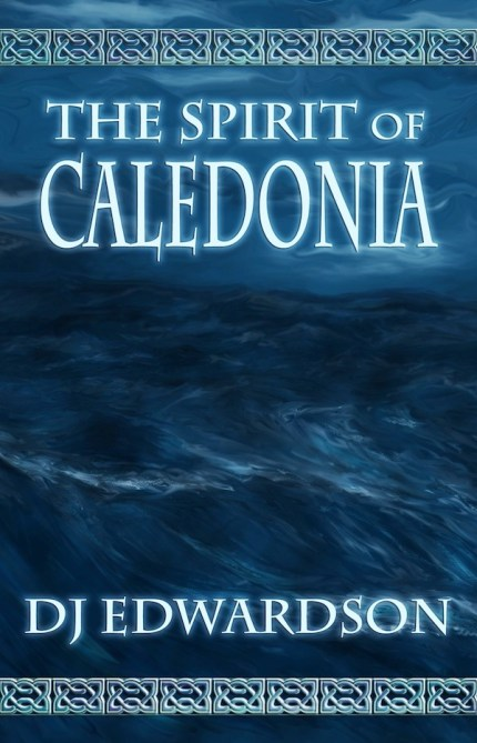Spirit of Caledonia Cover - Steampunk by DJ Edwardson