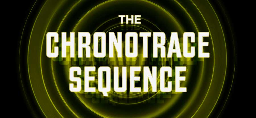 chronotrace sequence