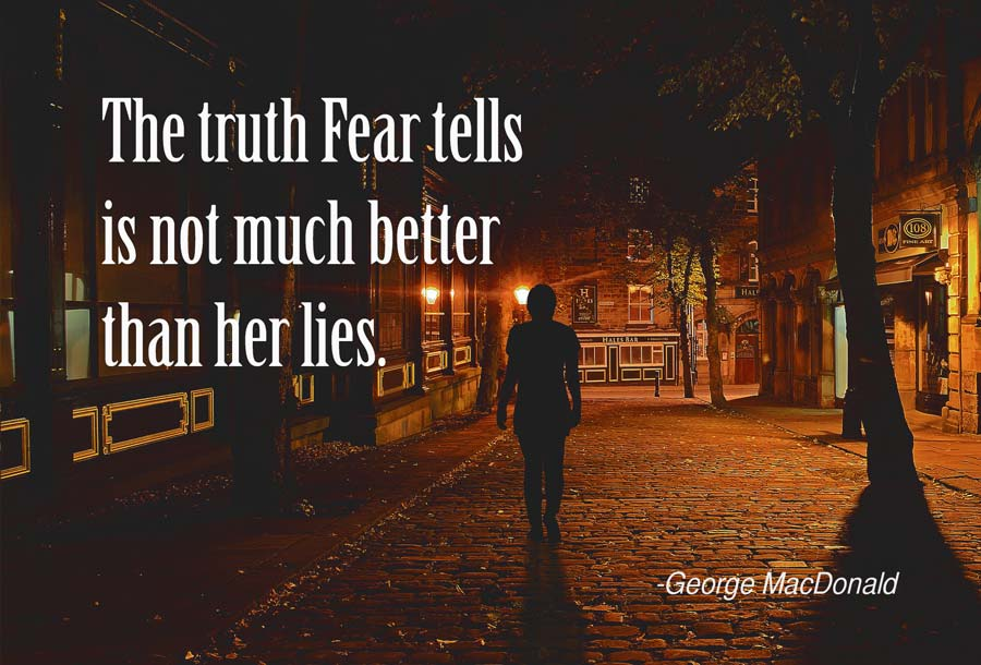 truth fear Macdonald quote
