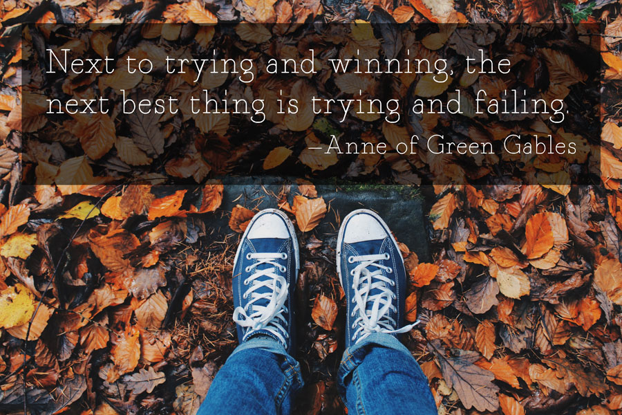 Trying and failing anne of green gables quote