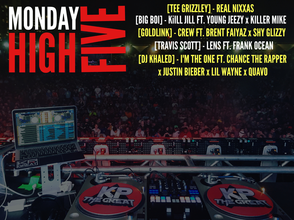 """KP The Great Releases His Weekly """"Monday High Five"""" With Music From Big Boi, GoldLink, Travis Scott and More!"""
