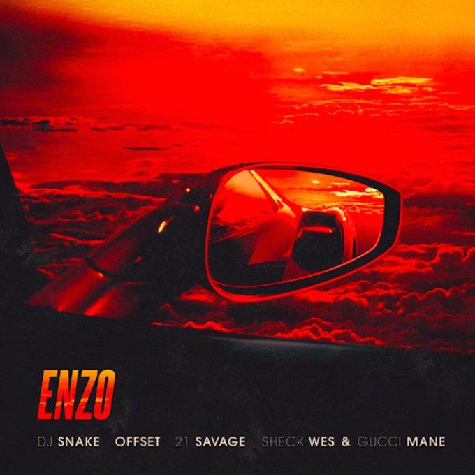 DJ Snake – Enzo (feat. Offset, 21 Savage, Sheck Wes & Gucci Mane)