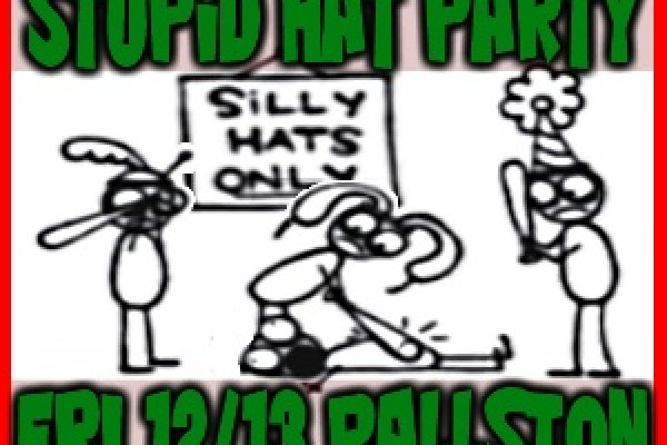 Stupid Hat Party: Friday 12/23 at Caribbean Breeze in Ballston