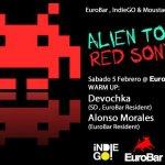 Red Alien @ EuroBar