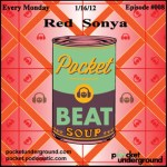 Red Sonya - Beat Soup Podast Episode #8
